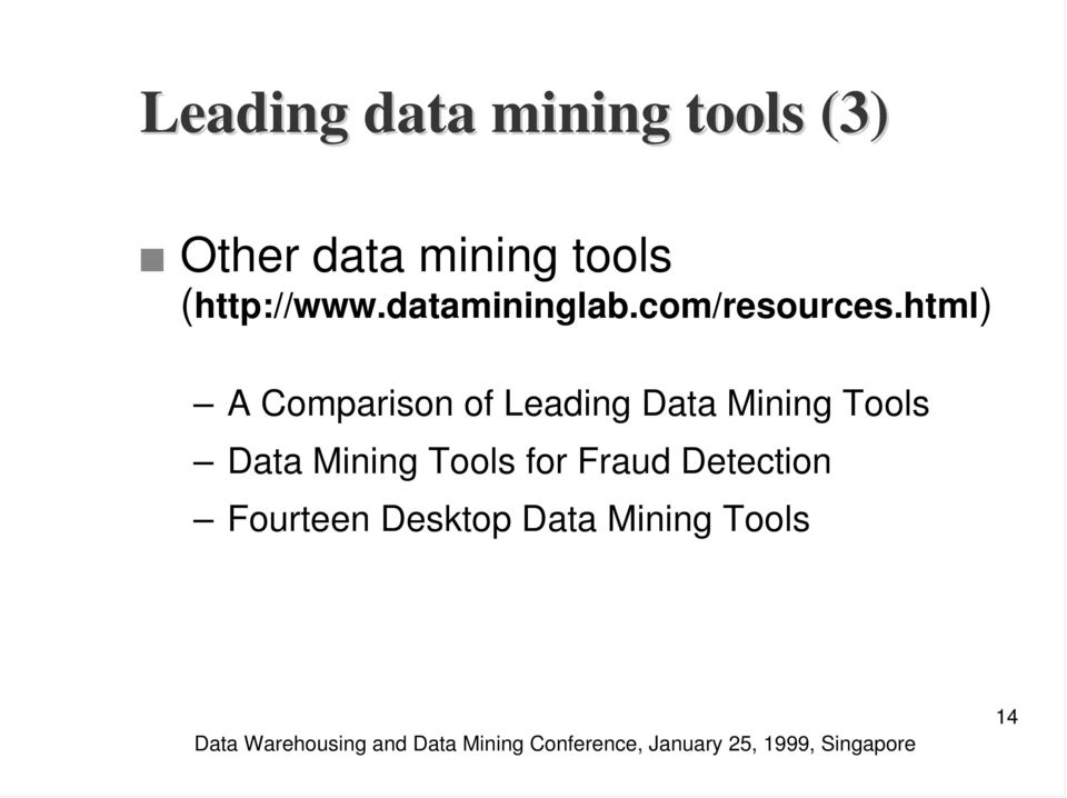 html) A Comparison of Leading Data Mining Tools Data