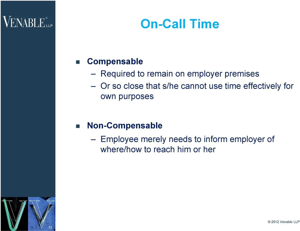 effectively for own purposes Non-Compensable Employee