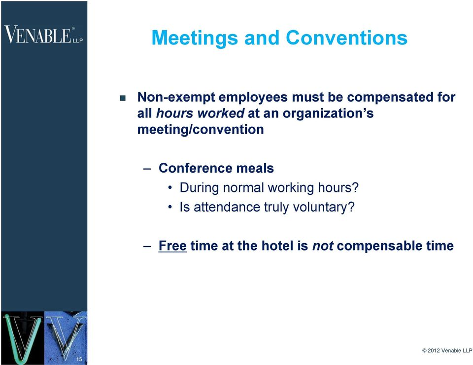 meeting/convention Conference meals During normal working hours?