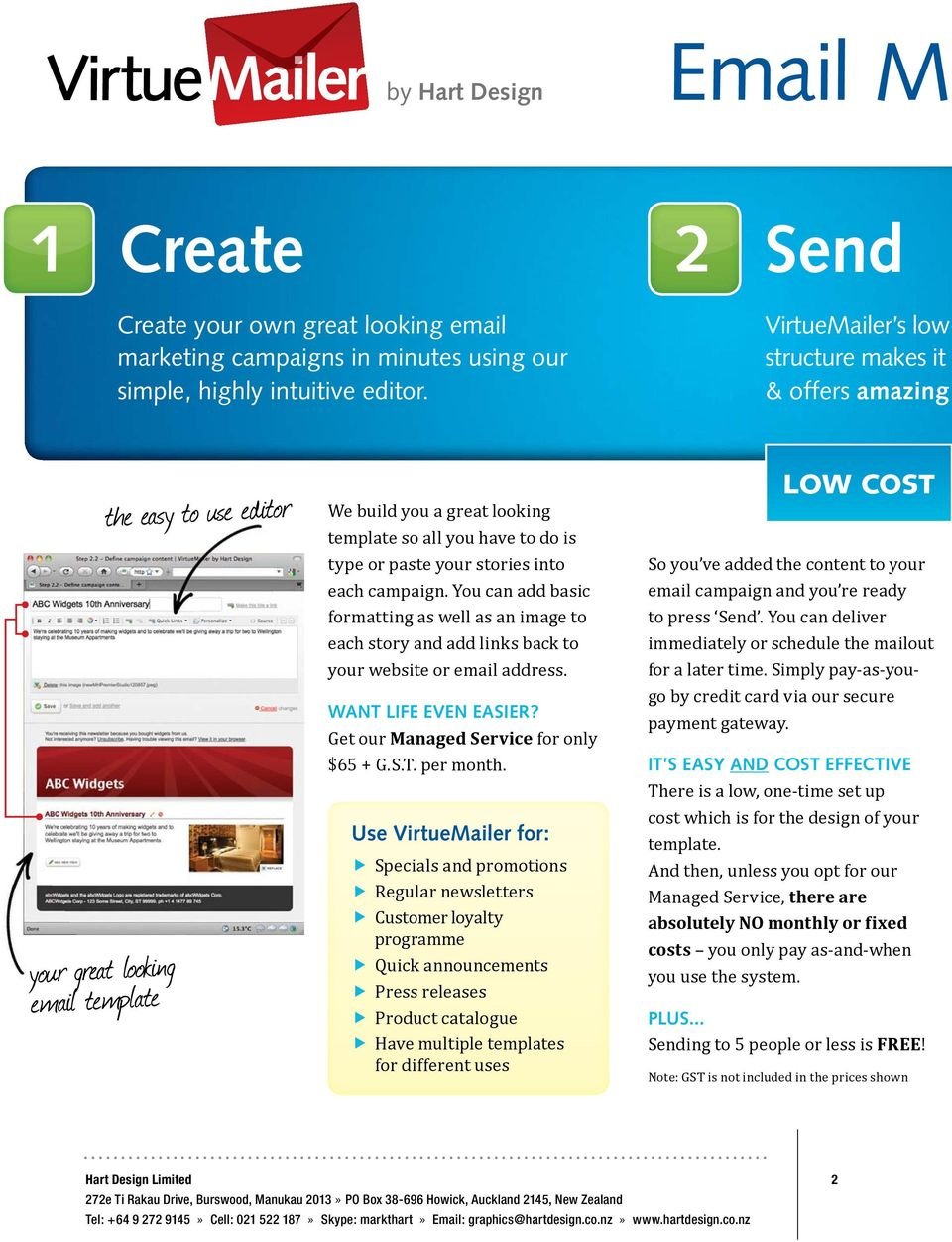 VirtueMailer s lowstructure makes it & offers amazing the easy to use editor your great looking email template WANT LIFE EVEN EASIER?