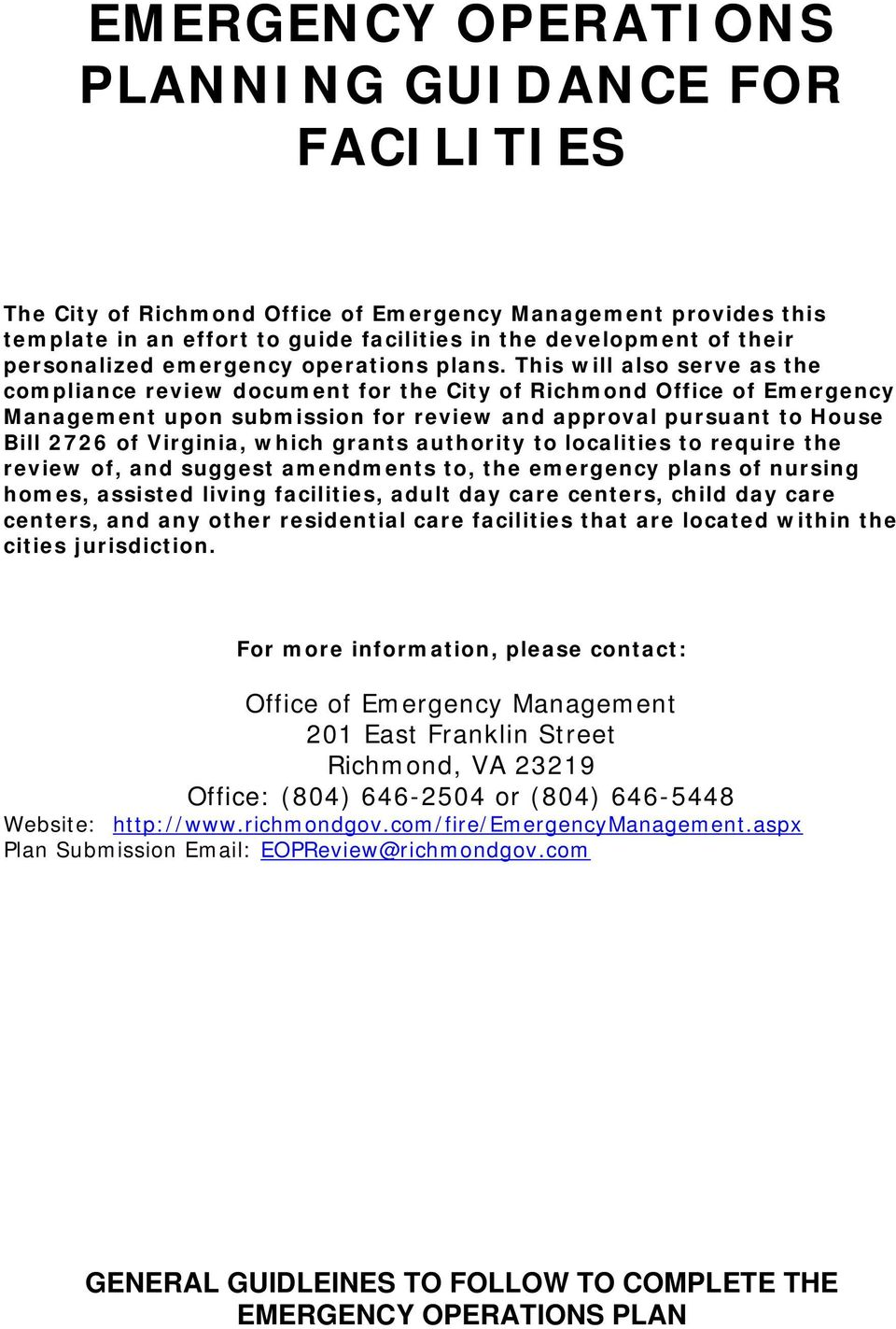 This will also serve as the compliance review document for the City of Richmond Office of Emergency Management upon submission for review and approval pursuant to House Bill 2726 of Virginia, which