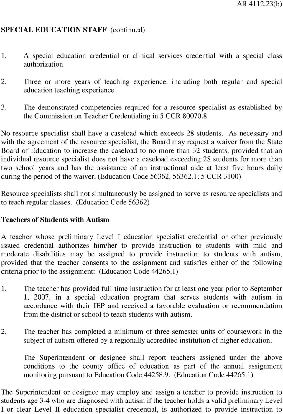 The demonstrated competencies required for a resource specialist as established by the Commission on Teacher Credentialing in 5 CCR 80070.