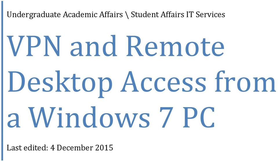 and Remote Desktop Access from a