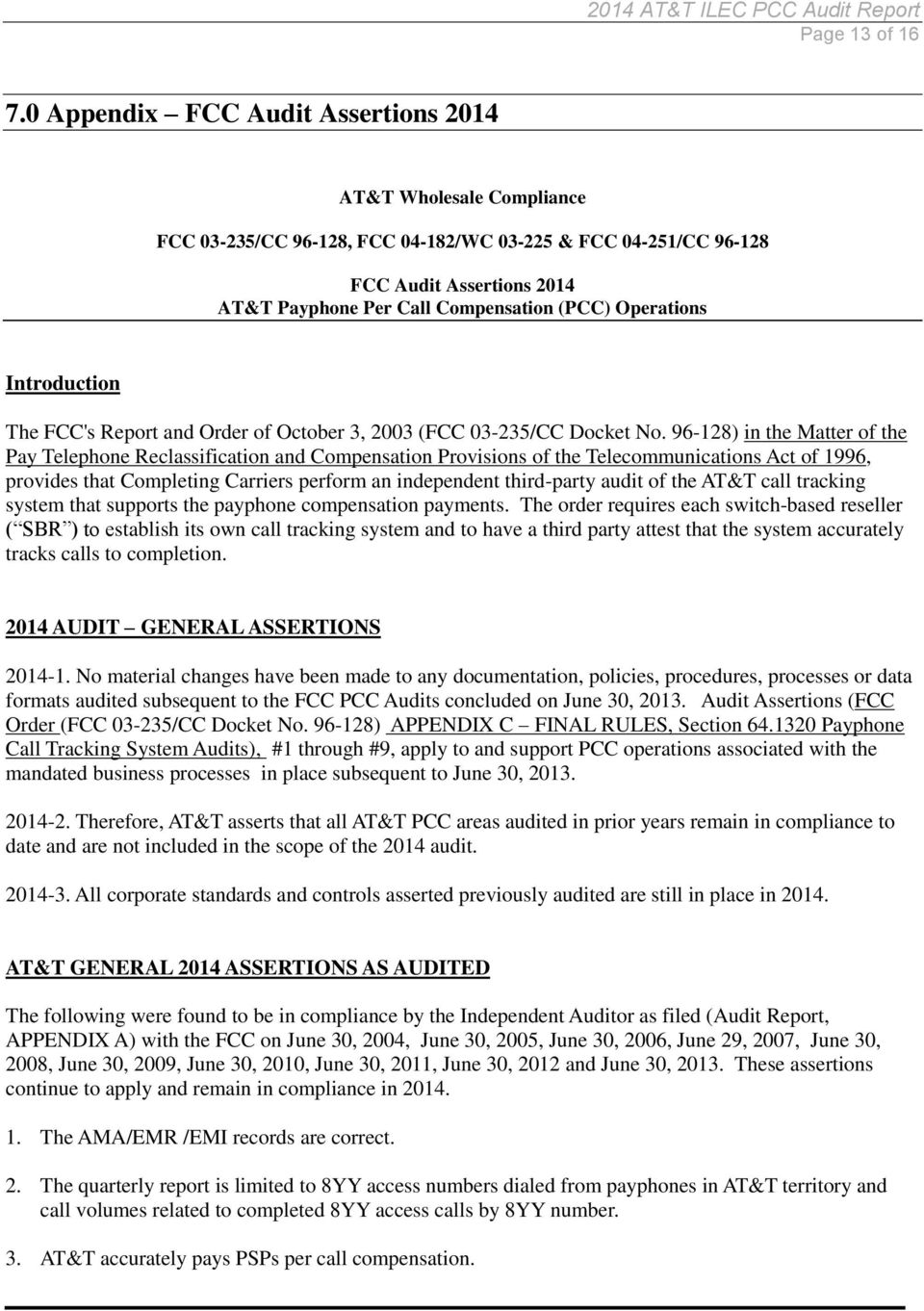 Operations Introduction The FCC's Report and Order of October 3, 2003 (FCC 03-235/CC Docket No.