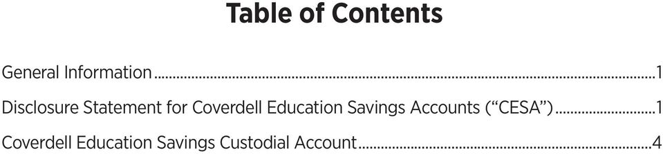 Education Savings Accounts ( CESA ).