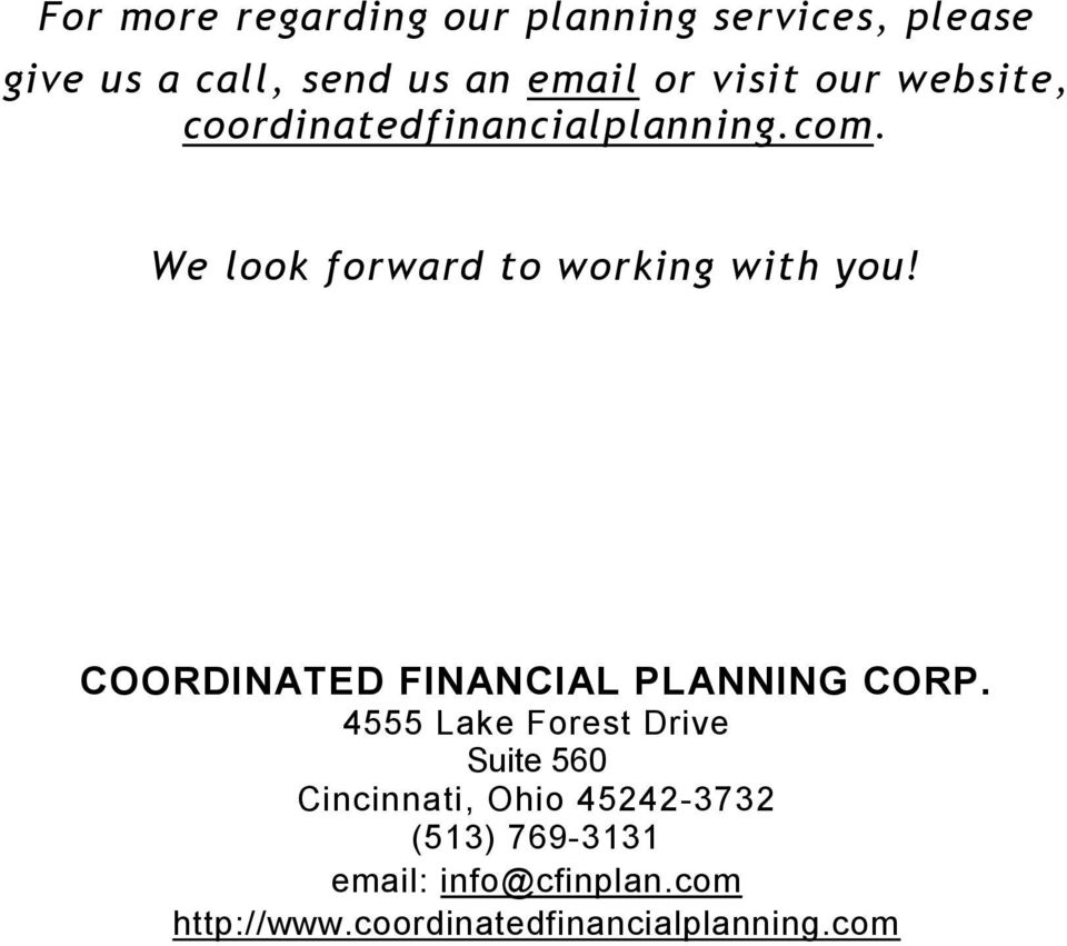 COORDINATED FINANCIAL PLANNING CORP.