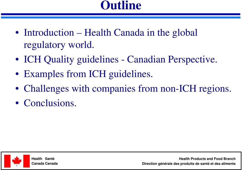 ICH Quality guidelines Canadian Perspective.