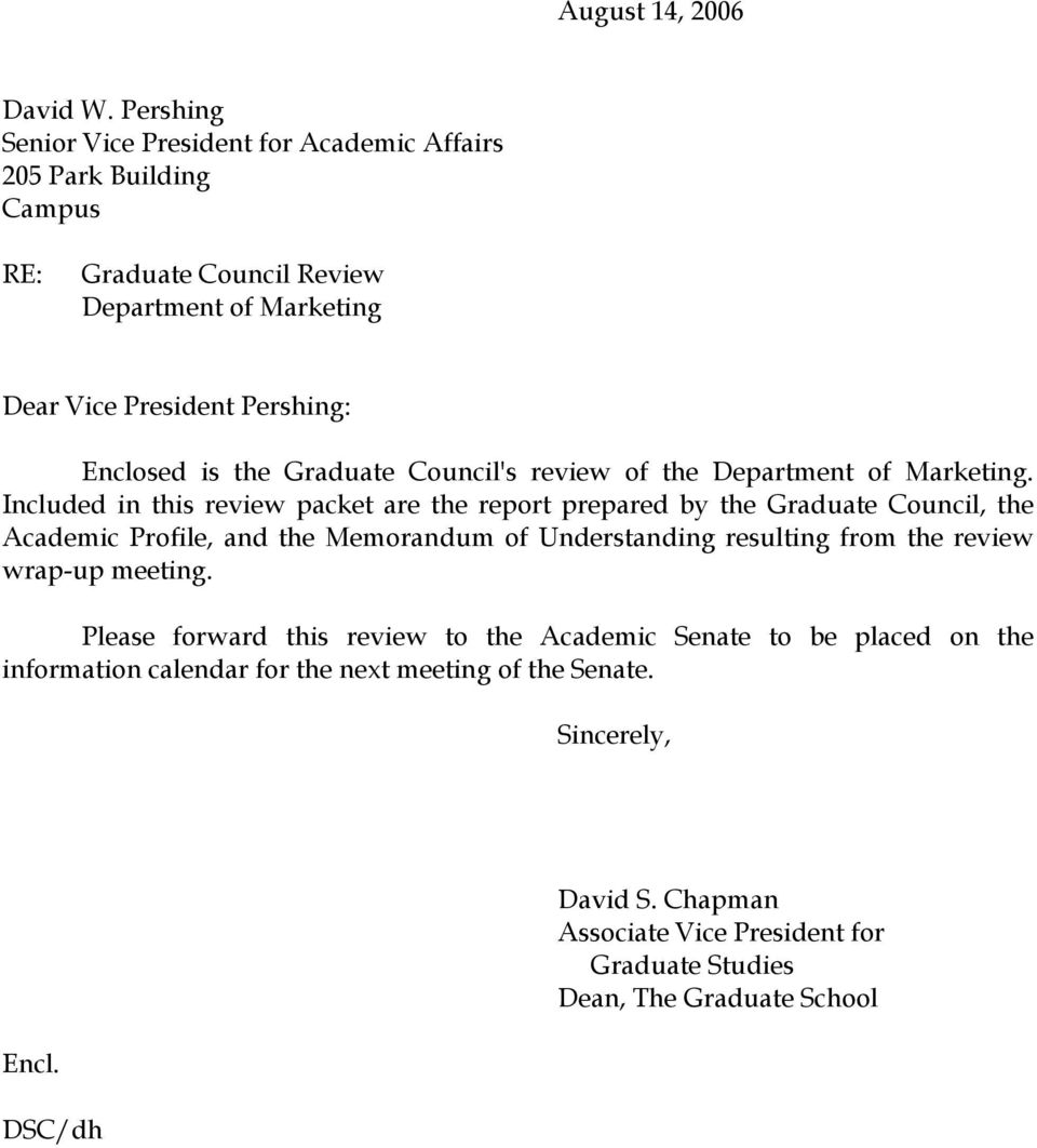 is the Graduate Council's review of the Department of Marketing.