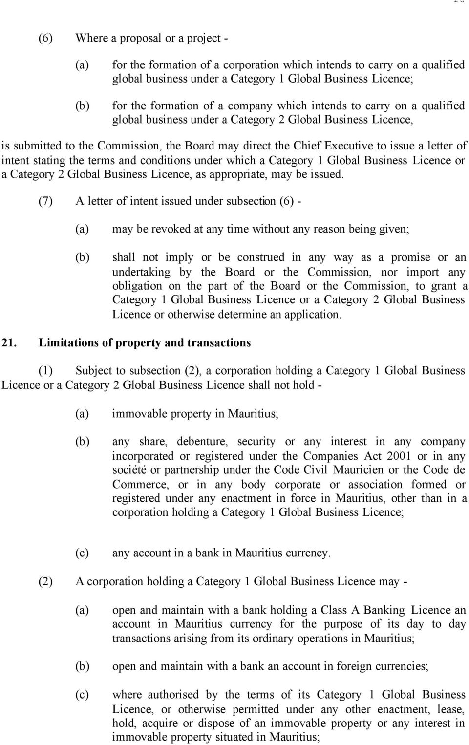 intent stating the terms and conditions under which a Category 1 Global Business Licence or a Category 2 Global Business Licence, as appropriate, may be issued.