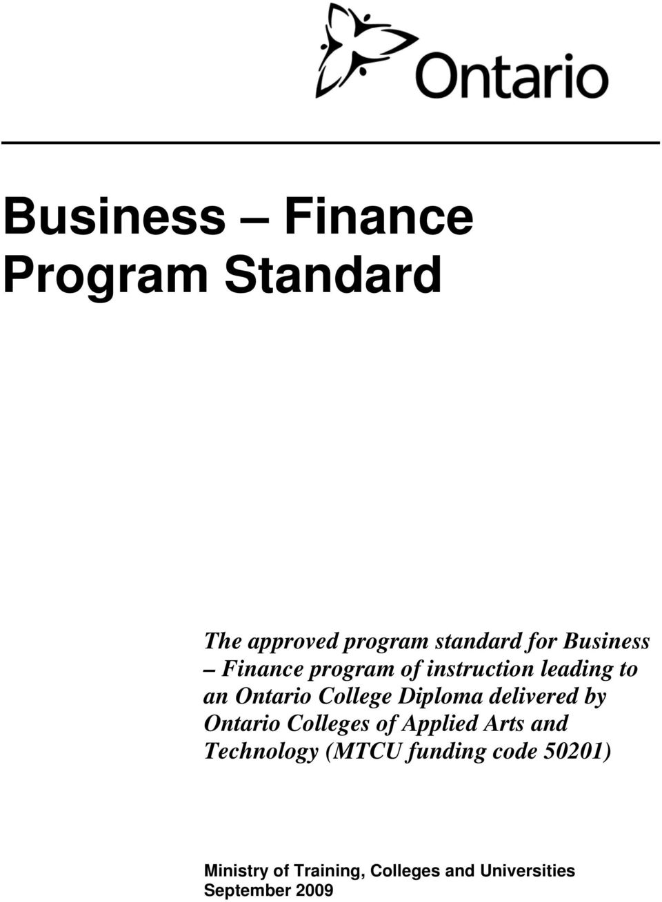 Diploma delivered by Ontario Colleges of Applied Arts and Technology