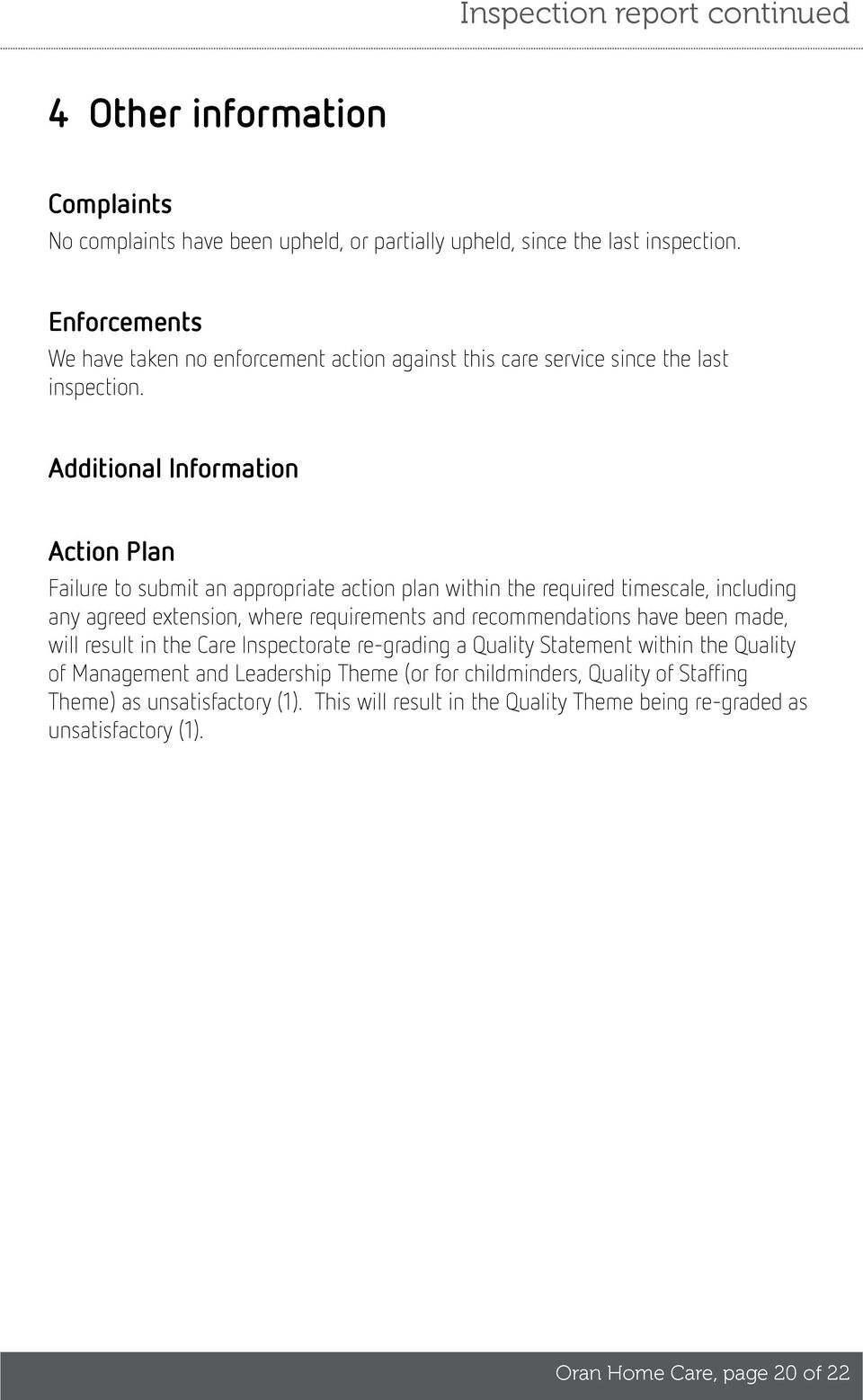 Additional Information Action Plan Failure to submit an appropriate action plan within the required timescale, including any agreed extension, where requirements and