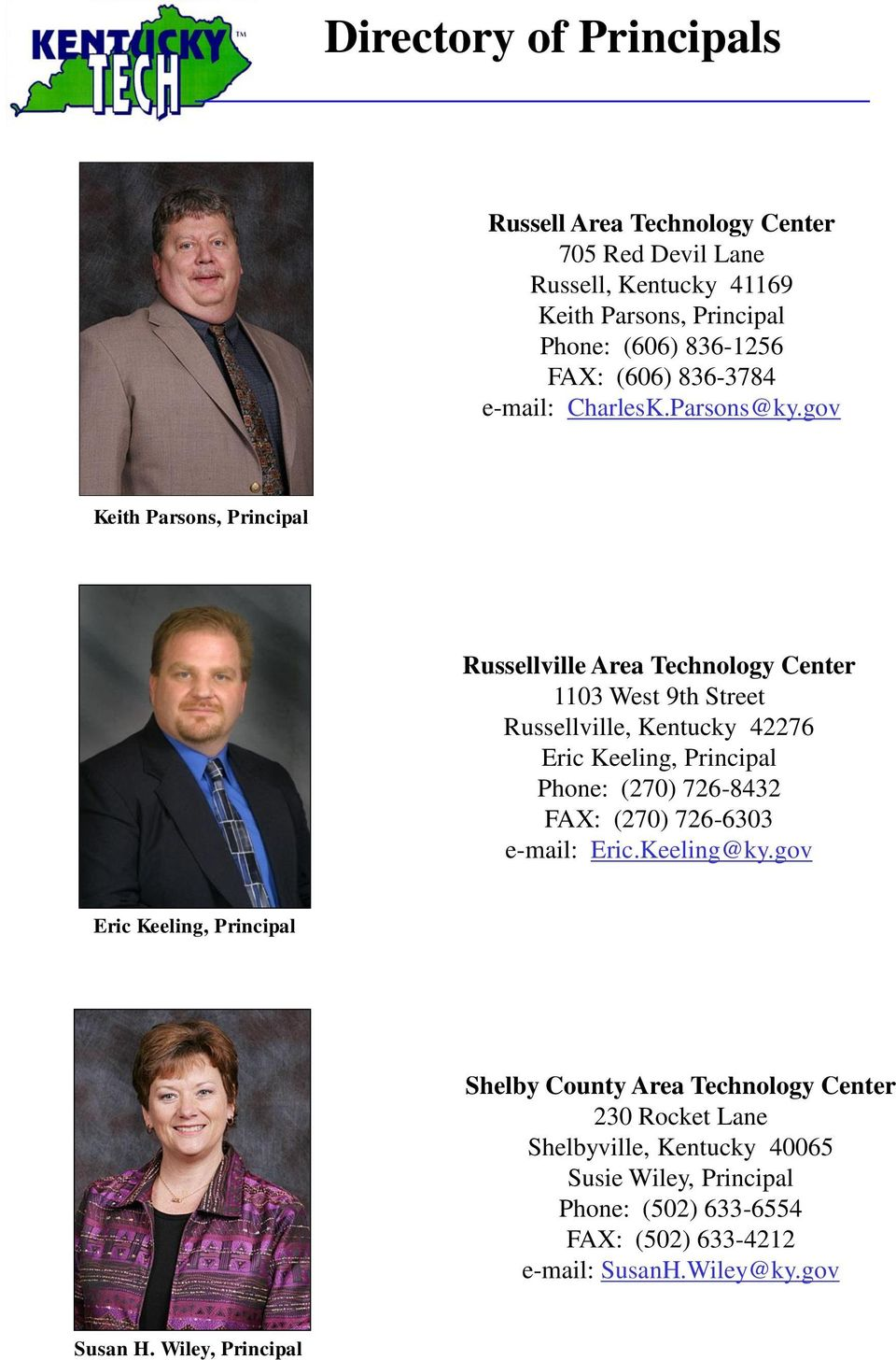 gov Keith Parsons, Principal Russellville Area Technology Center 1103 West 9th Street Russellville, Kentucky 42276 Eric Keeling, Principal Phone: