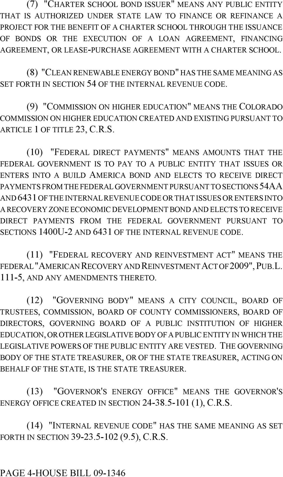 "(8) ""CLEAN RENEWABLE ENERGY BOND"" HAS THE SAME MEANING AS SET FORTH IN SECTION 54 OF THE INTERNAL REVENUE CODE."