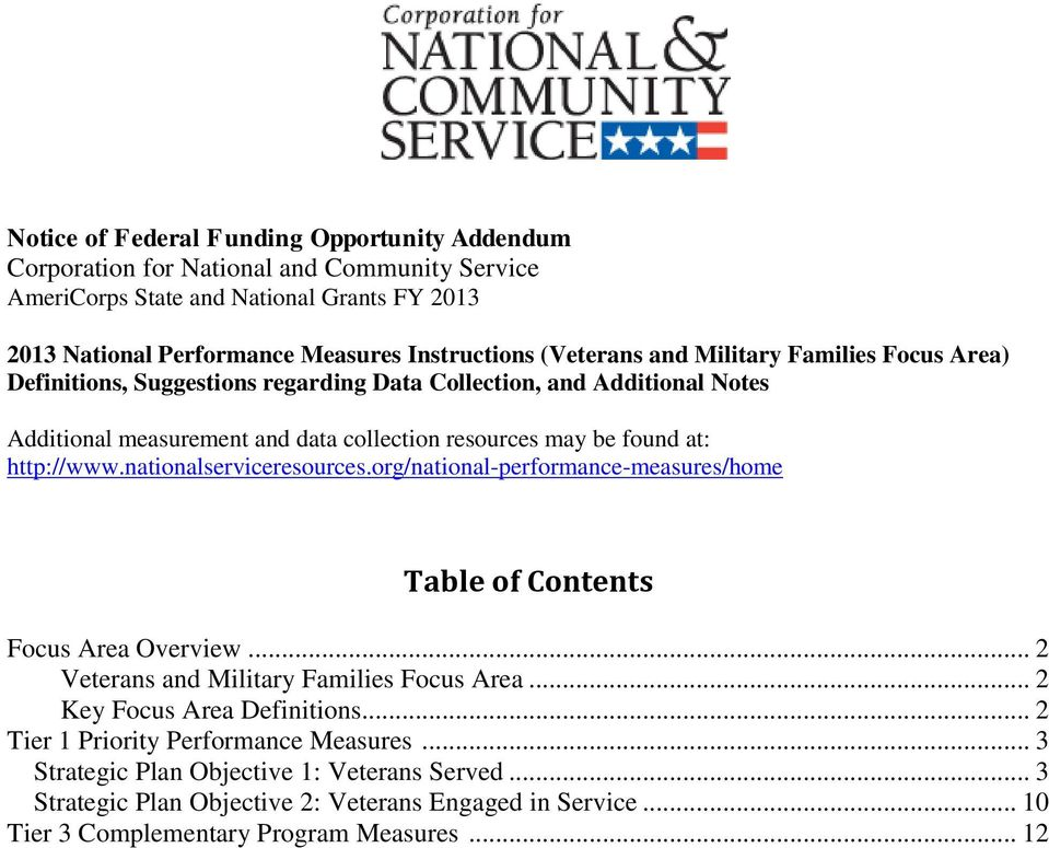 http://www.nationalserviceresources.org/national-performance-measures/home Table of Contents Focus Area Overview... 2 Veterans and Military Families Focus Area... 2 Key Focus Area Definitions.