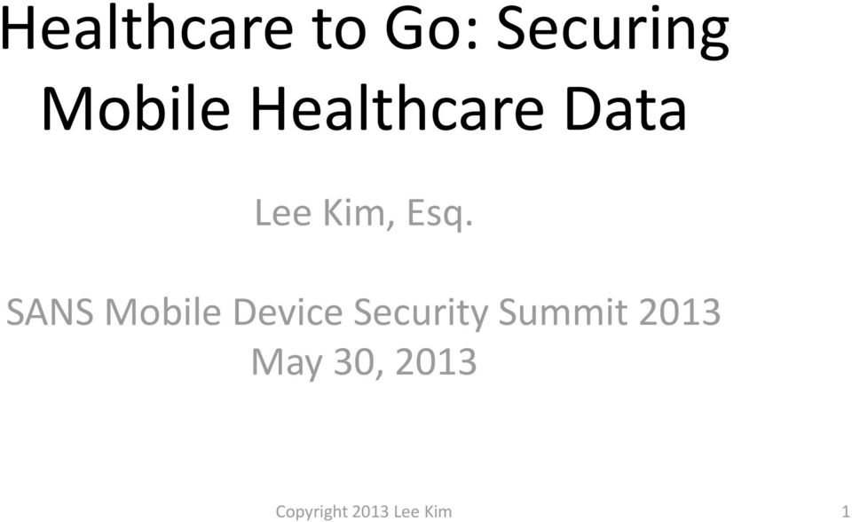 SANS Mobile Device Security Summit