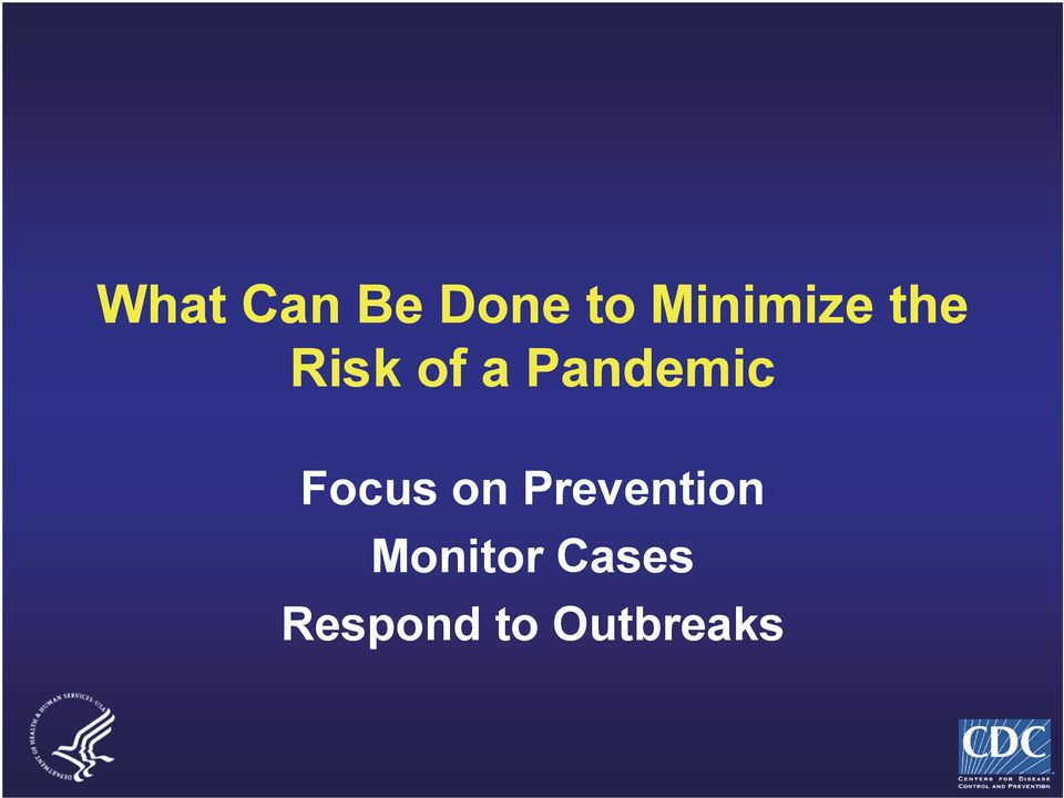 Pandemic Focus on
