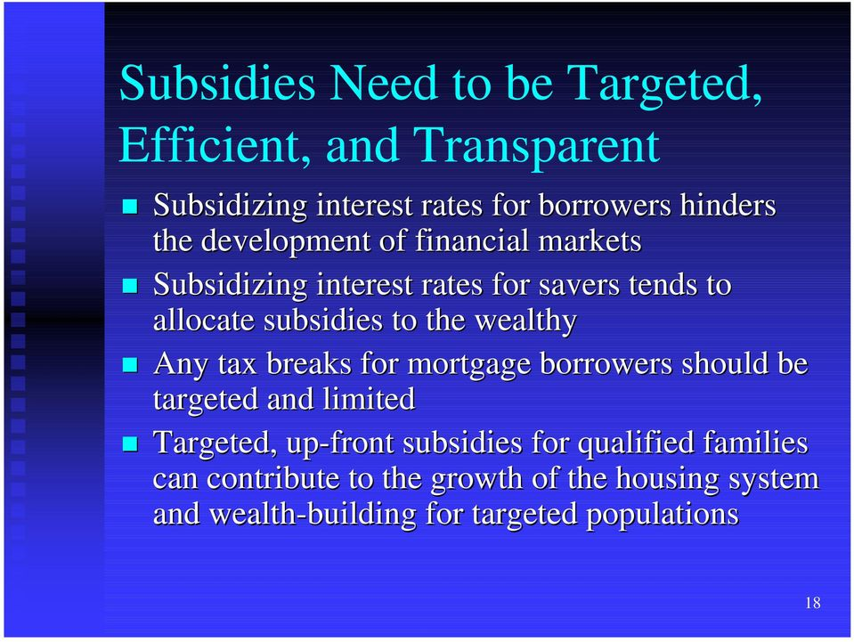 Subsidizing interest rates for savers tends to allocate subsidies to the wealthy!