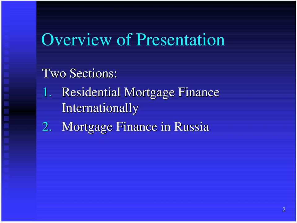 Residential Mortgage Finance