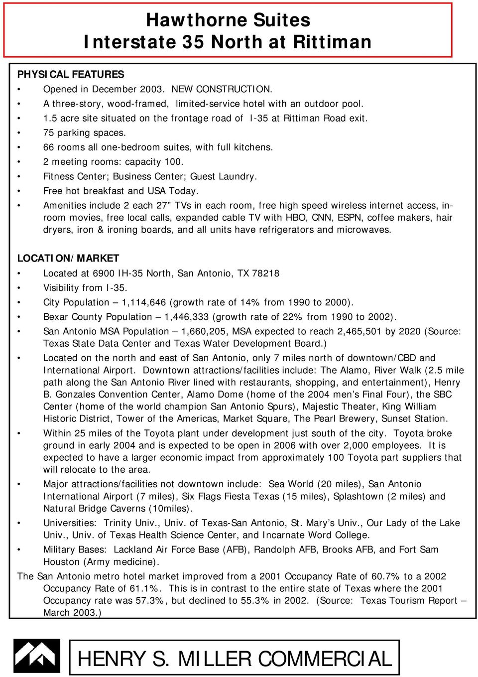 Fitness Center; Business Center; Guest Laundry. Free hot breakfast and USA Today.