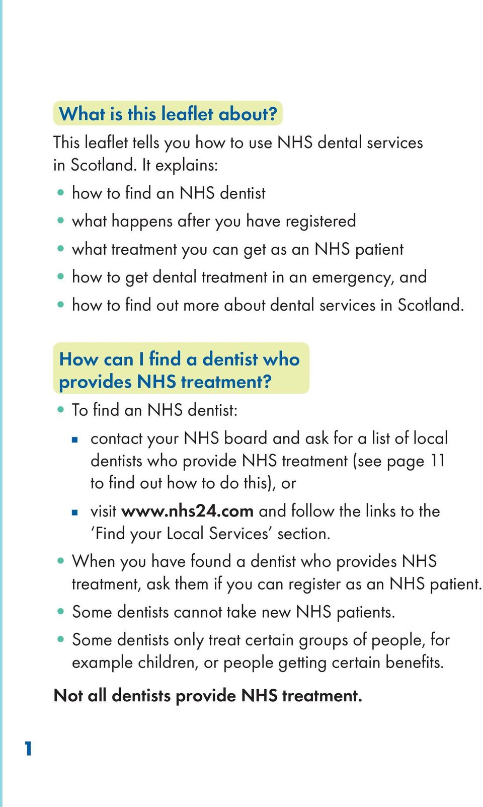 dental services in Scotland. How can I find a dentist who provides NHS treatment?