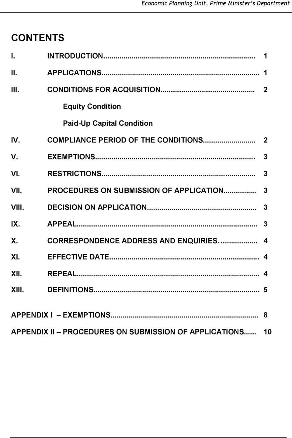 .. 3 3 VII. PROCEDURES ON SUBMISSION OF APPLICATION... 3 VIII. DECISION ON APPLICATION... 3 IX. APPEAL... 3 X.