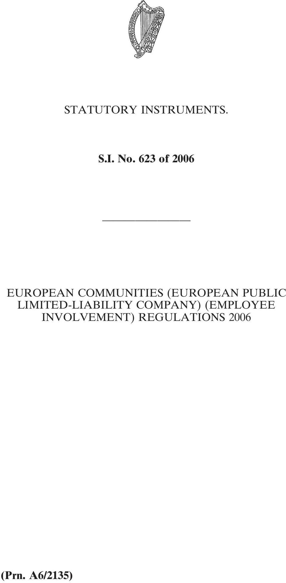 (EUROPEAN PUBLIC LIMITED-LIABILITY