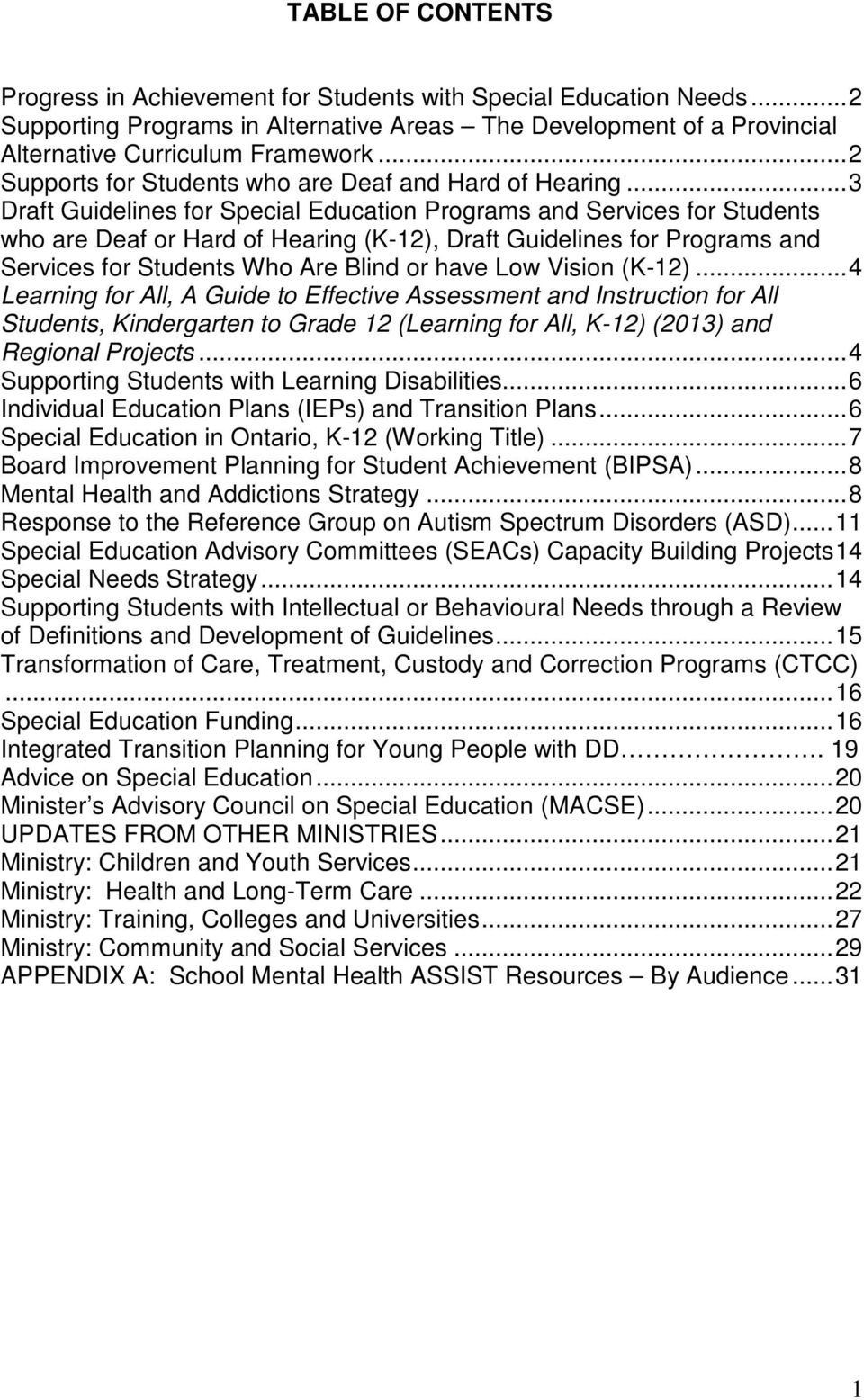 .. 3 Draft Guidelines for Special Education Programs and Services for Students who are Deaf or Hard of Hearing (K-12), Draft Guidelines for Programs and Services for Students Who Are Blind or have