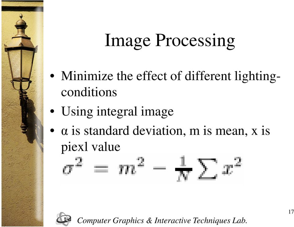 Using integral image α is standard