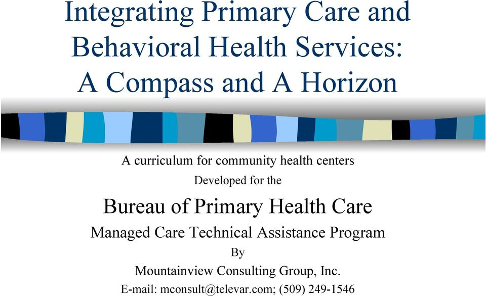 Bureau of Primary Health Care Managed Care Technical Assistance Program