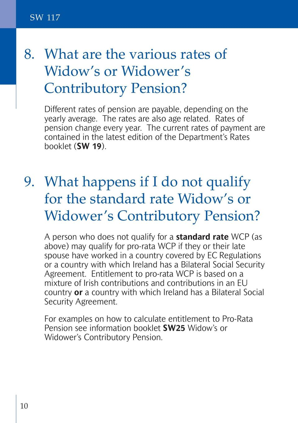 What happens if I do not qualify for the standard rate Widow s or Widower s Contributory Pension?