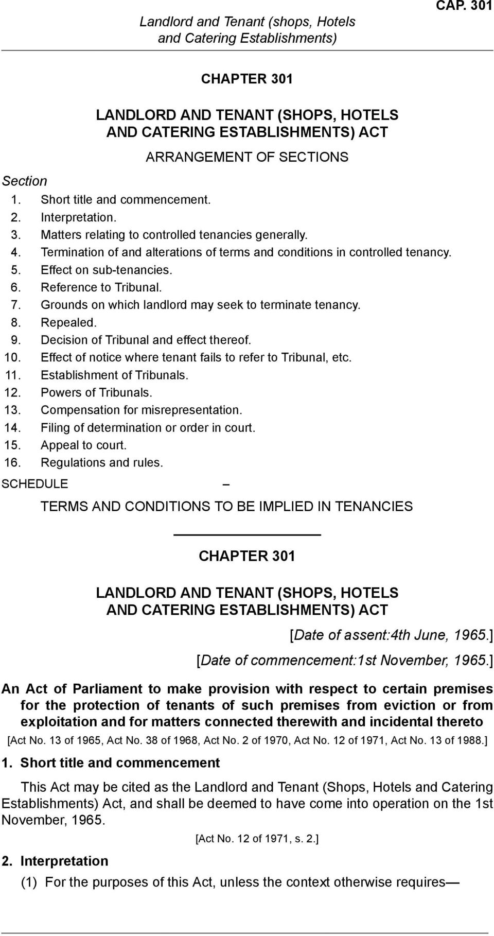 Repealed. 9. Decision of Tribunal and effect thereof. 10. Effect of notice where tenant fails to refer to Tribunal, etc. 11. Establishment of Tribunals. 12. Powers of Tribunals. 13.