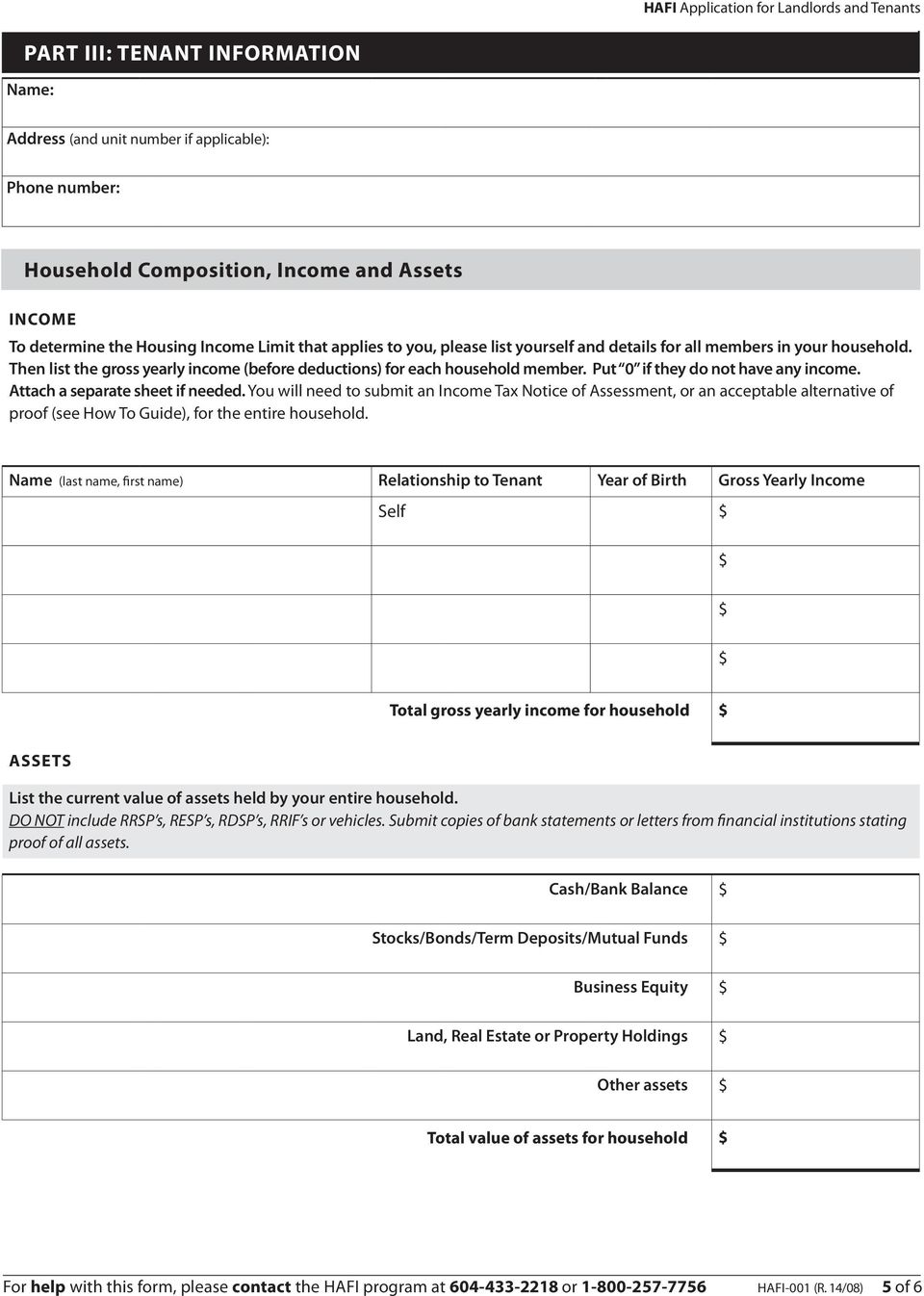 Attach a separate sheet if needed. You will need to submit an Income Tax Notice of Assessment, or an acceptable alternative of proof (see How To Guide), for the entire household.