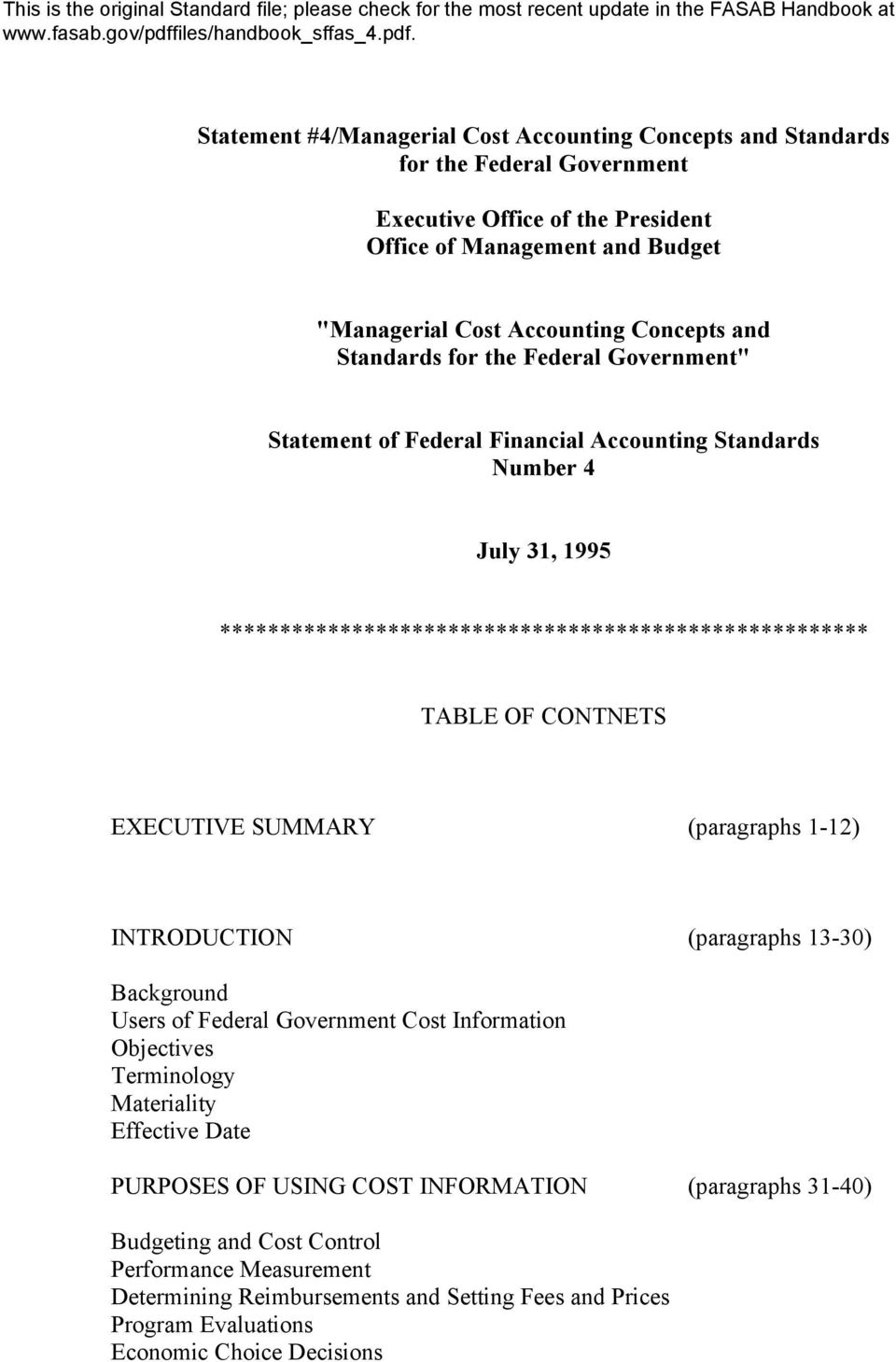 CONTNETS EXECUTIVE SUMMARY (paragraphs 1-12) INTRODUCTION (paragraphs 13-30) Background Users of Federal Government Cost Information Objectives Terminology Materiality Effective Date