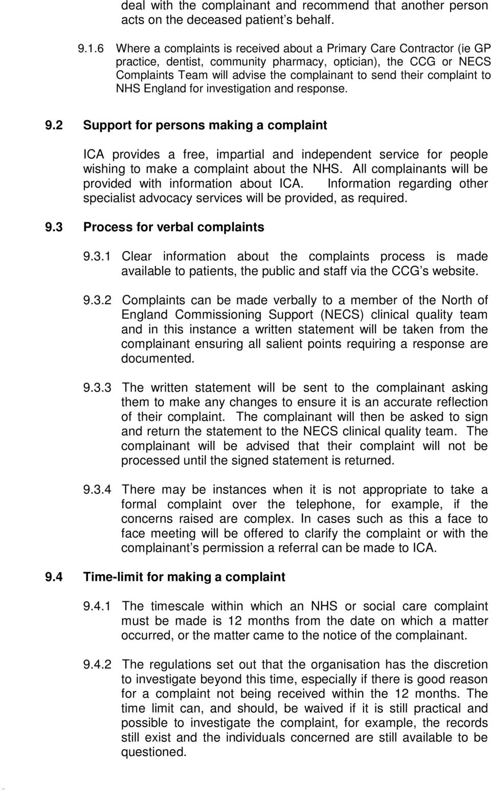 complaint to NHS England for investigation and response. 9.