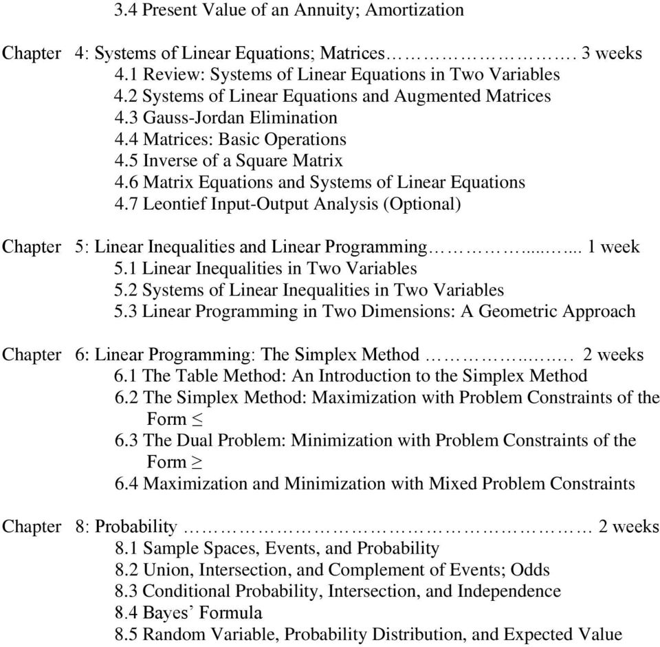 7 Leontief Input-Output Analysis (Optional) Chapter 5: Linear Inequalities and Linear Programming...... 1 week 5.1 Linear Inequalities in Two Variables 5.
