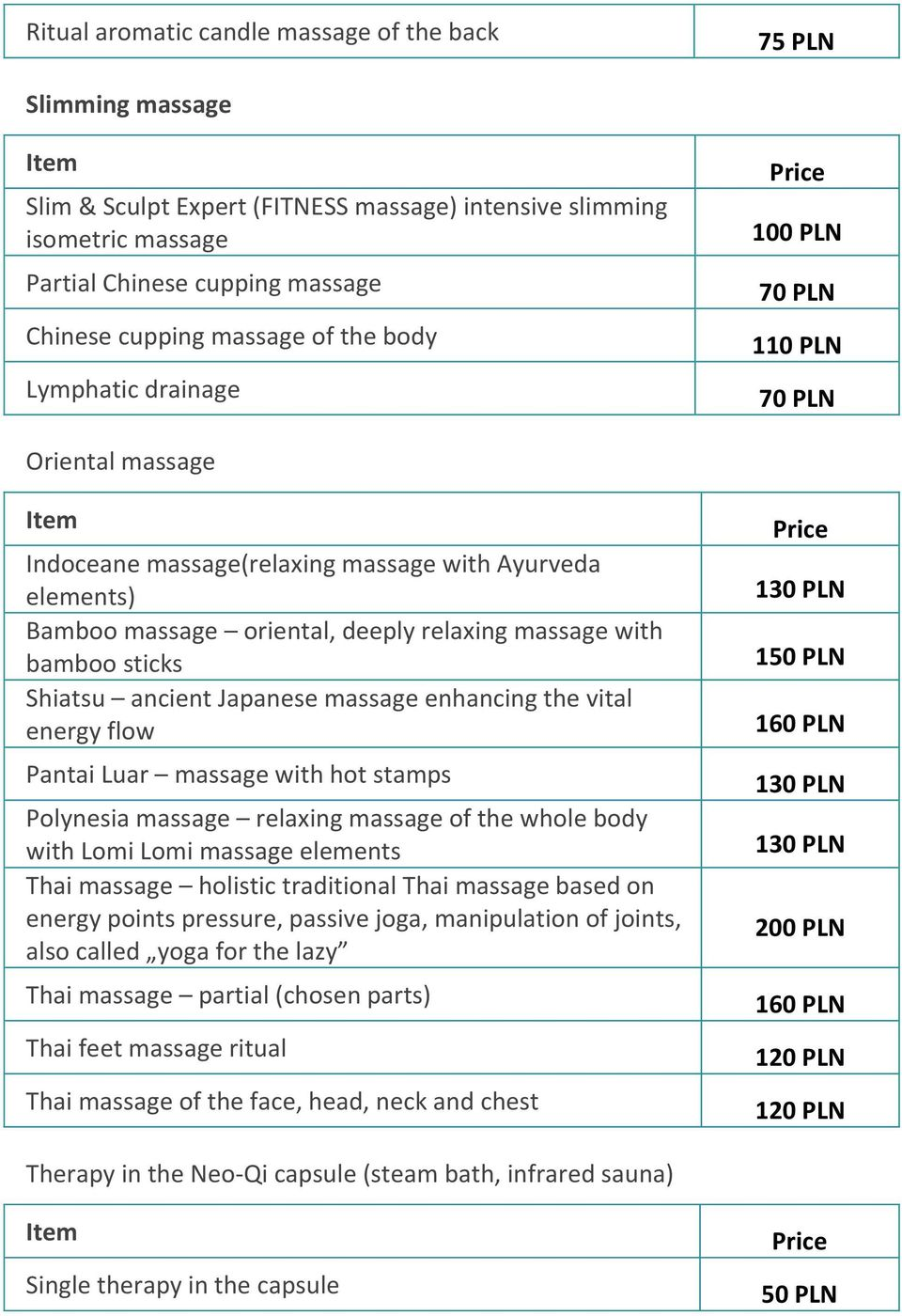 Japanese massage enhancing the vital energy flow Pantai Luar massage with hot stamps Polynesia massage relaxing massage of the whole body with Lomi Lomi massage elements Thai massage holistic