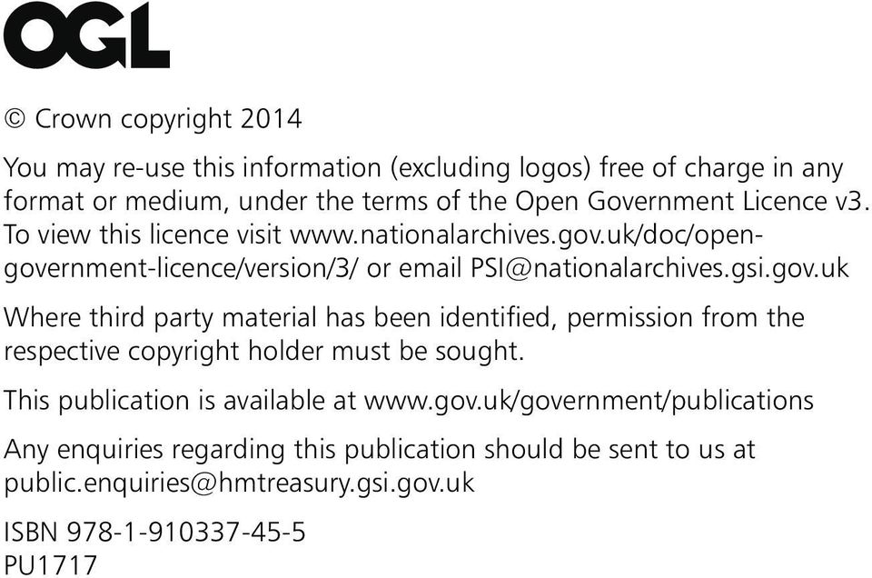 uk/doc/opengovernment-licence/version/3/ or email PSI@nationalarchives.gsi.gov.uk Where third party material has been identified, permission from the respective copyright holder must be sought.