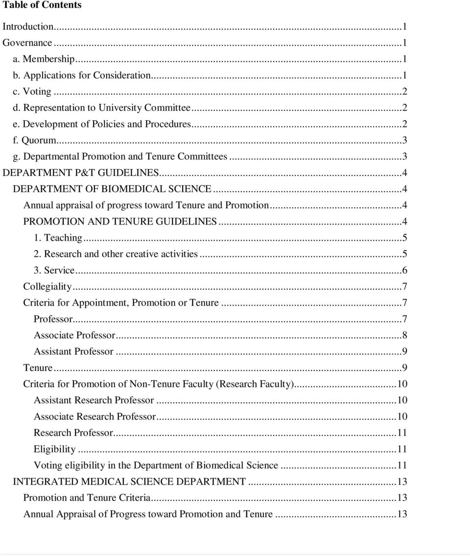 .. 4 Annual appraisal of progress toward Tenure and Promotion... 4 PROMOTION AND TENURE GUIDELINES... 4 1. Teaching... 5 2. Research and other creative activities... 5 3. Service... 6 Collegiality.