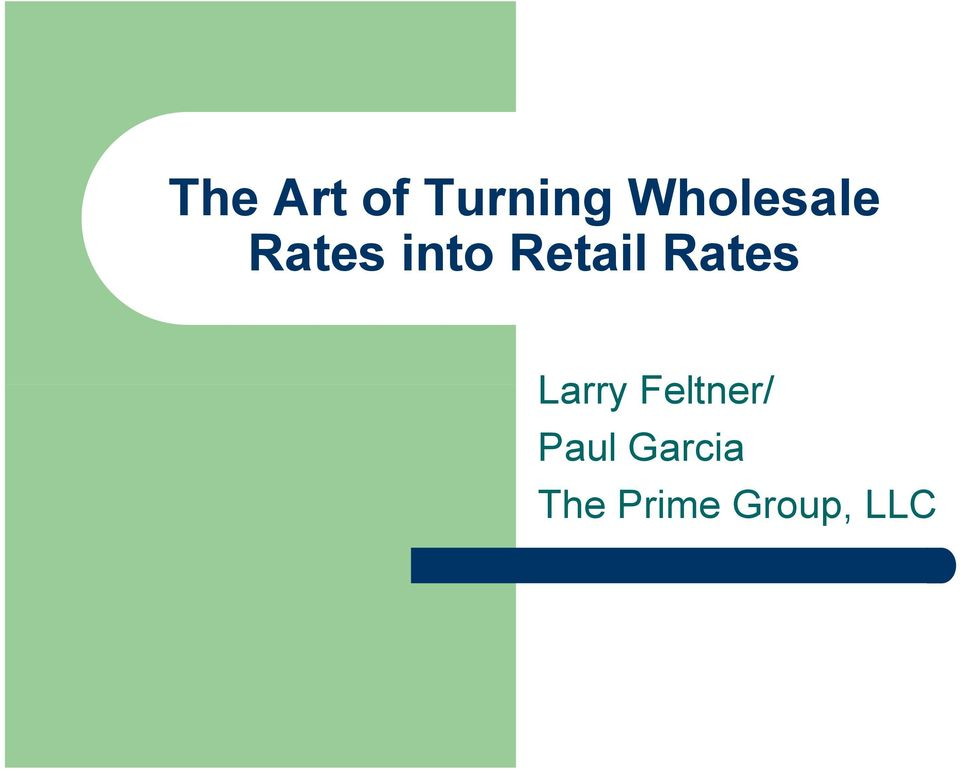 Retail Rates Larry