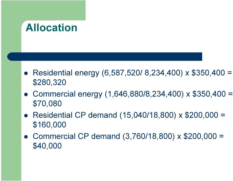 $350,400 = $70,080 Residential CP demand (15,040/18,800) x