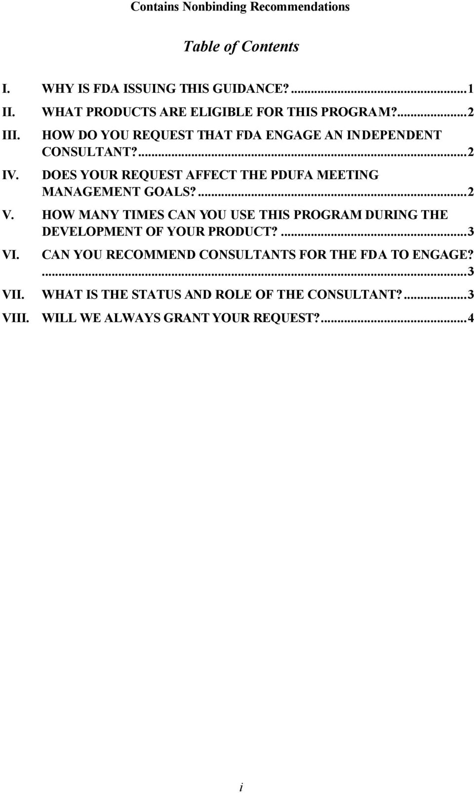 ...2 DOES YOUR REQUEST AFFECT THE PDUFA MEETING MANAGEMENT GOALS?...2 V.
