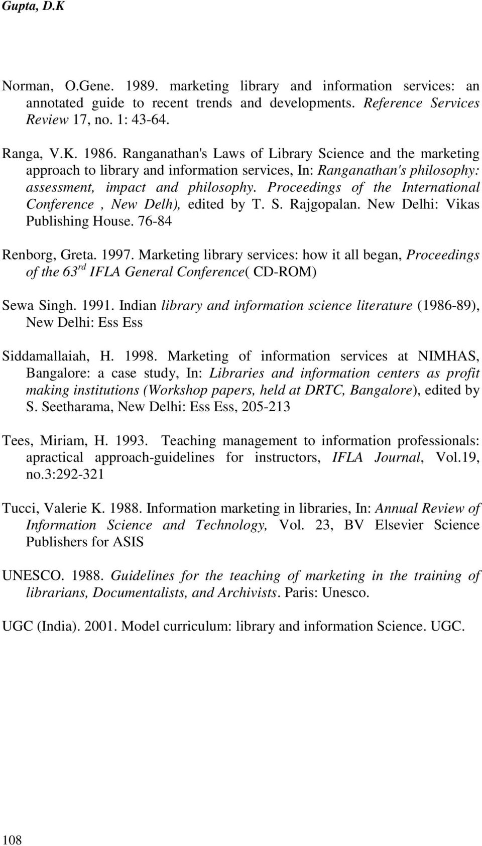 MARKETING OF LIBRARY AND INFORMATION SERVICES: BUILDING A NEW