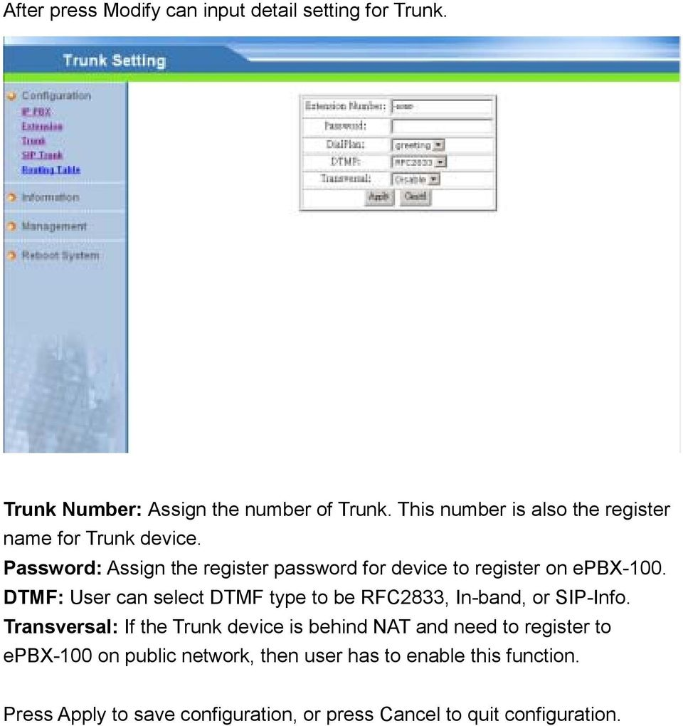 Password: Assign the register password for device to register on epbx-100.