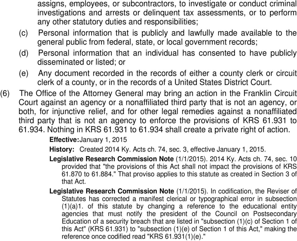 have publicly disseminated or listed; or (e) Any document recorded in the records of either a county clerk or circuit clerk of a county, or in the records of a United States District Court.