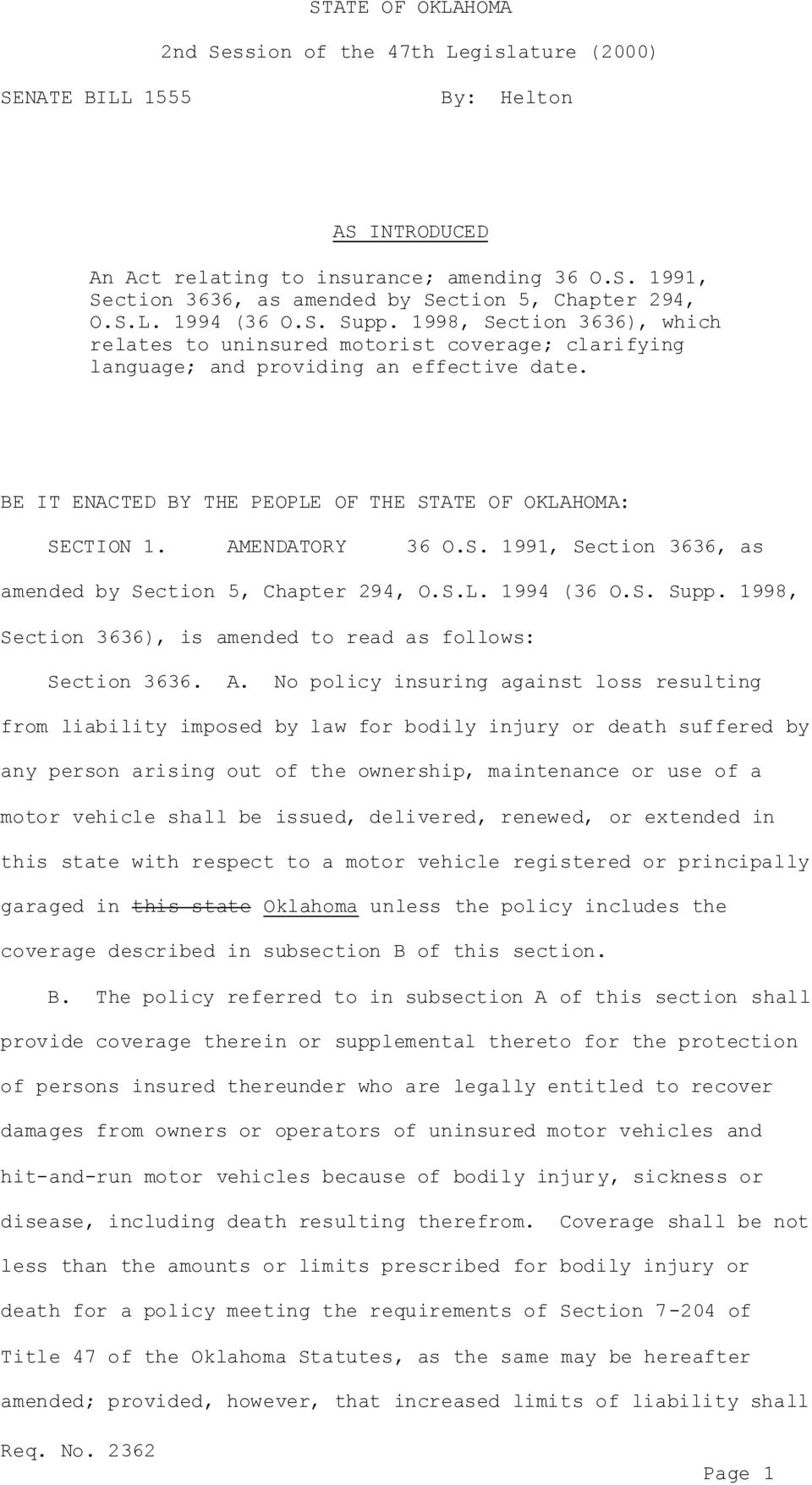 BE IT ENACTED BY THE PEOPLE OF THE STATE OF OKLAHOMA: SECTION 1. AMENDATORY 36 O.S. 1991, Section 3636, as amended by Section 5, Chapter 294, O.S.L. 1994 (36 O.S. Supp.