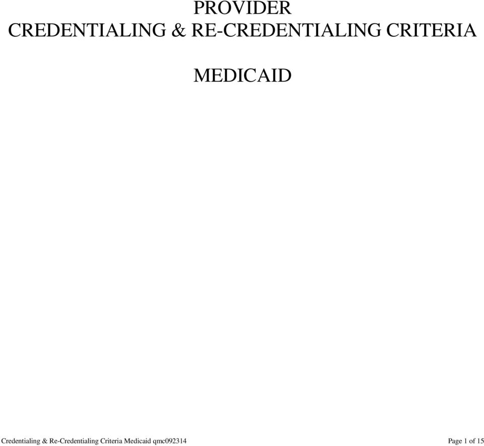 MEDICAID Credentialing &
