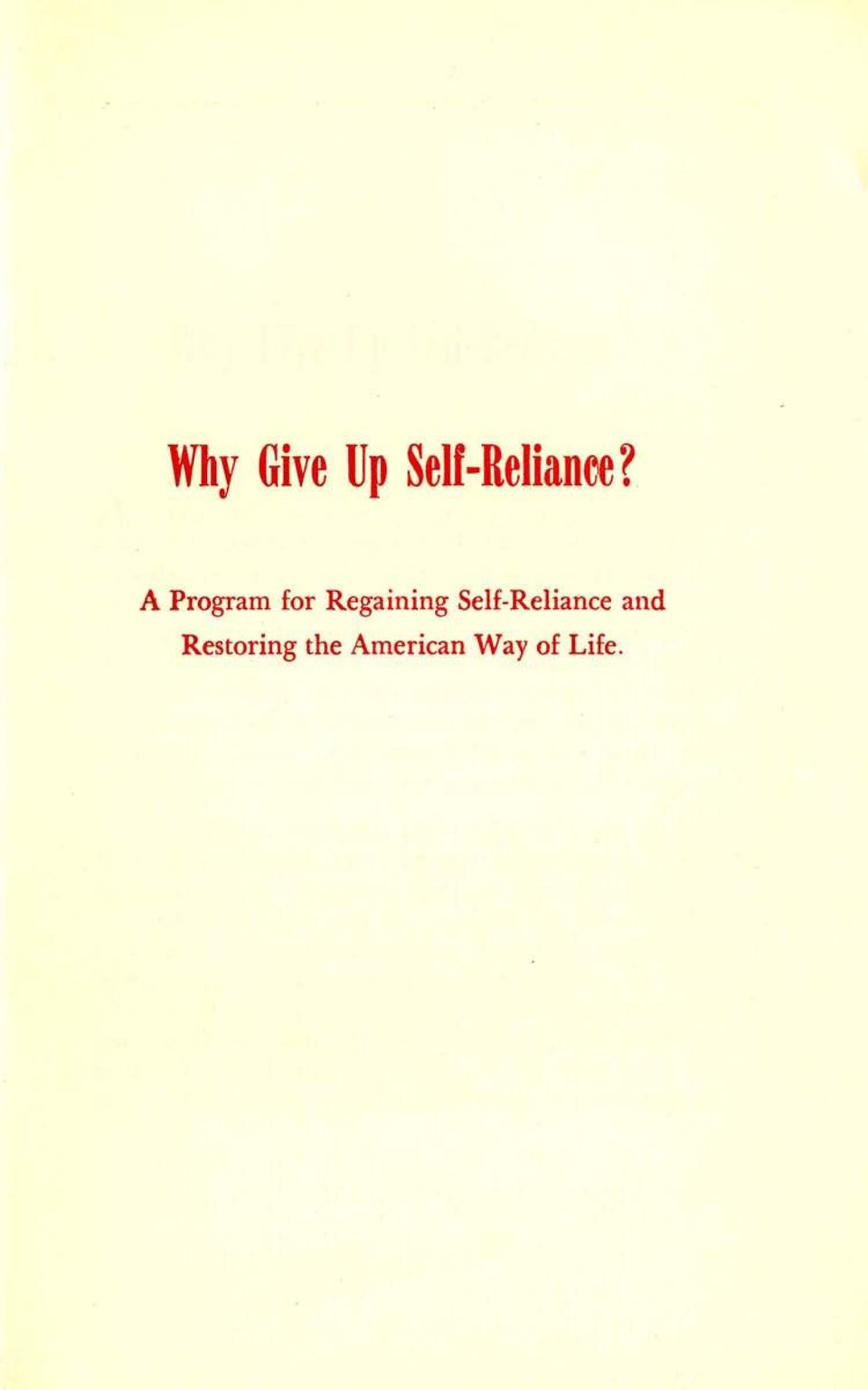 Self-Reliance and