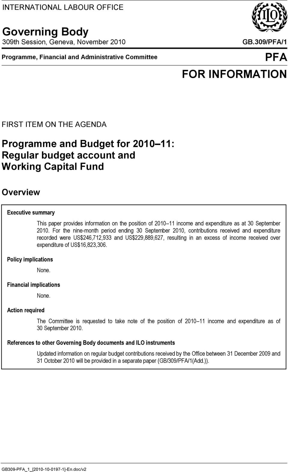 provides information on the position of 2010 11 income and expenditure as at 30 September 2010.