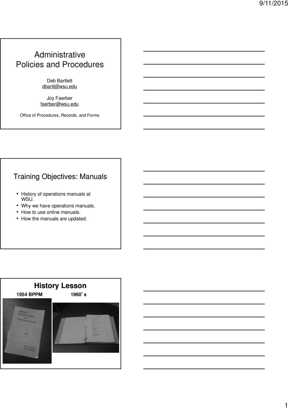 edu Office of Procedures, Records, and Forms Training Objectives: Manuals History