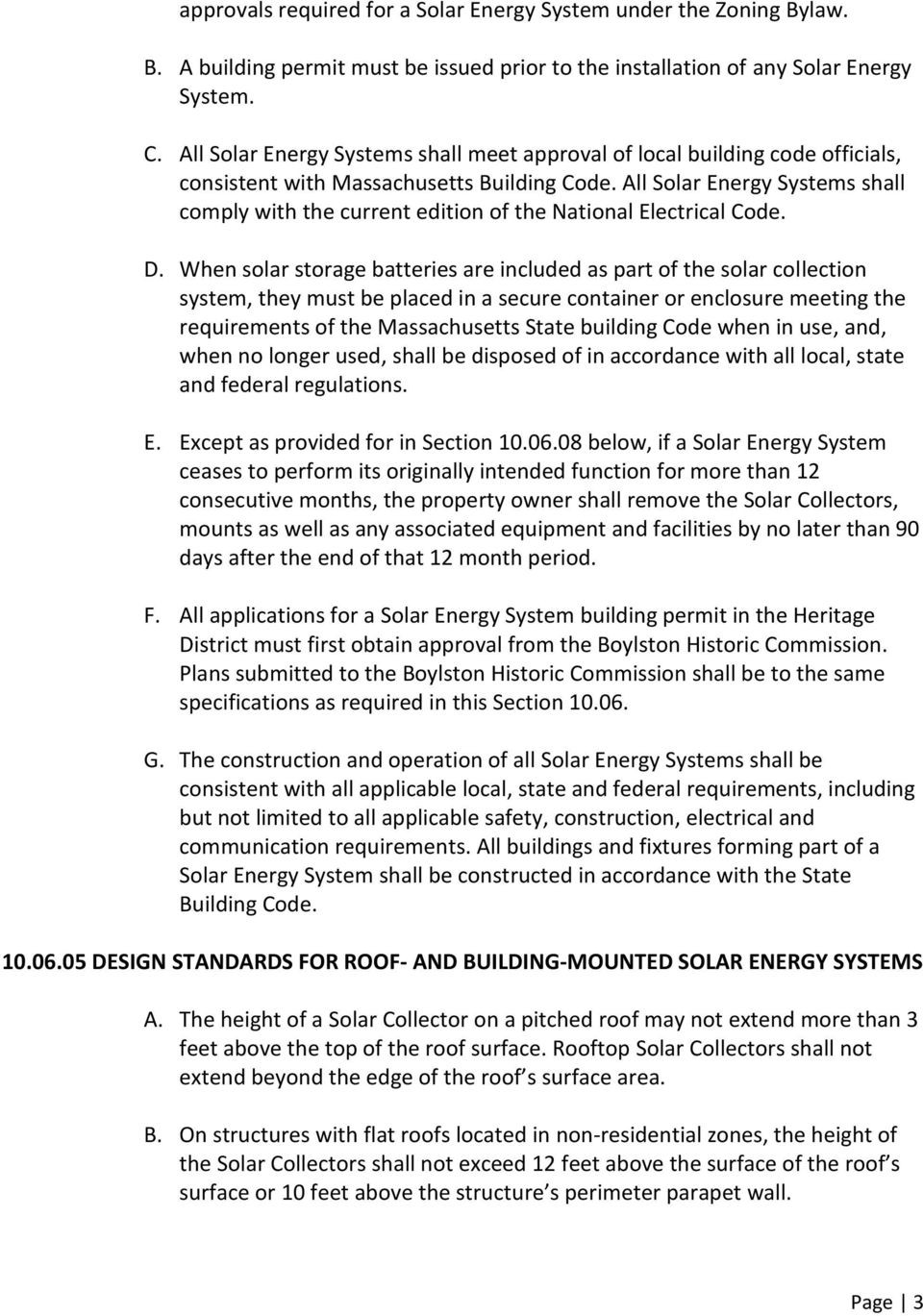 All Solar Energy Systems shall comply with the current edition of the National Electrical Code. D.